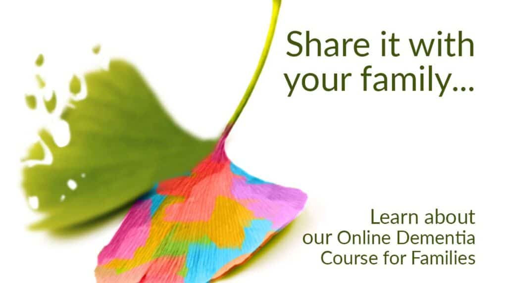 Share it with your family... Click here to buy DAWN HomeCare Online Dementia Course (ginkgo leaf: one side fading & the other rainbow colored)